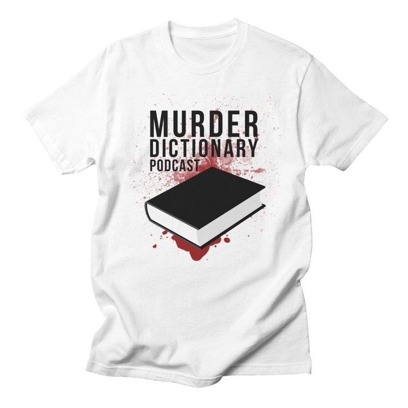 Murder Dictionary Podcast Logo in Men's Regular T-Shirt White by Murder Dictionary's Artist Shop