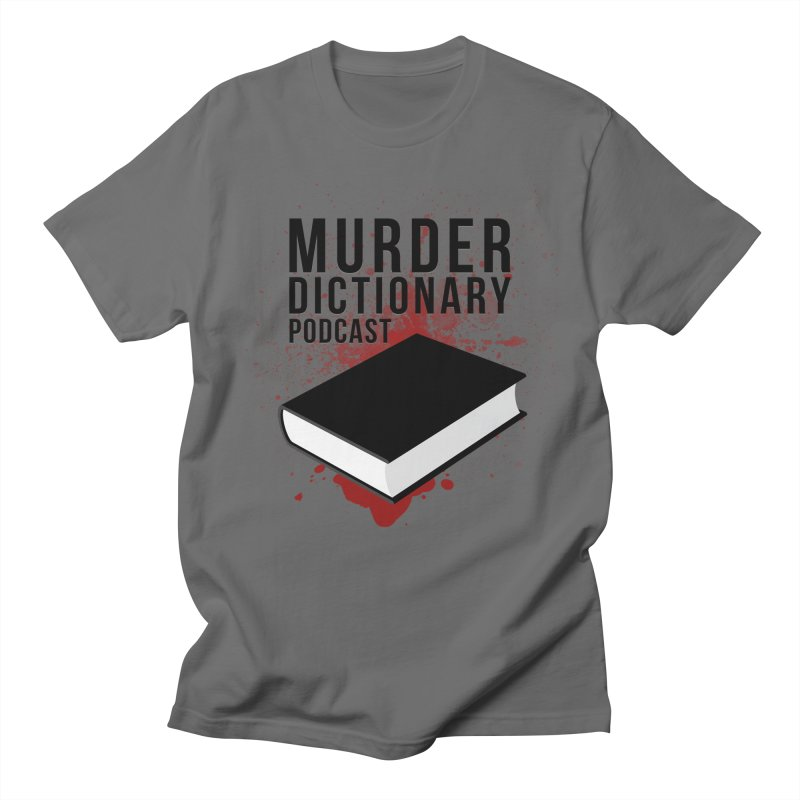 Murder Dictionary Podcast Logo Men's T-Shirt by Murder Dictionary's Artist Shop