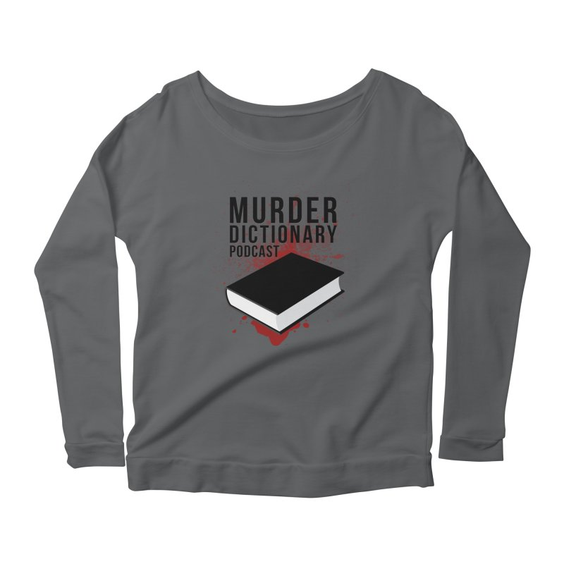 Murder Dictionary Podcast Logo Women's Longsleeve T-Shirt by Murder Dictionary's Artist Shop