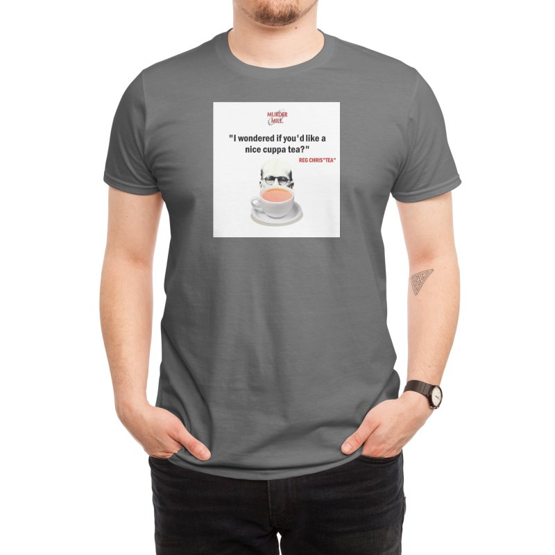 "Reg Chris""tea"" Men's T-Shirt by Murder Mile True-Crime Podcast - Merchandise"
