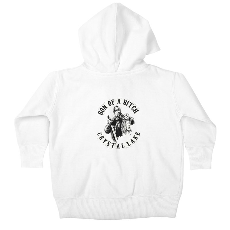son of a bitch Kids Baby Zip-Up Hoody by THE DARK SIDE