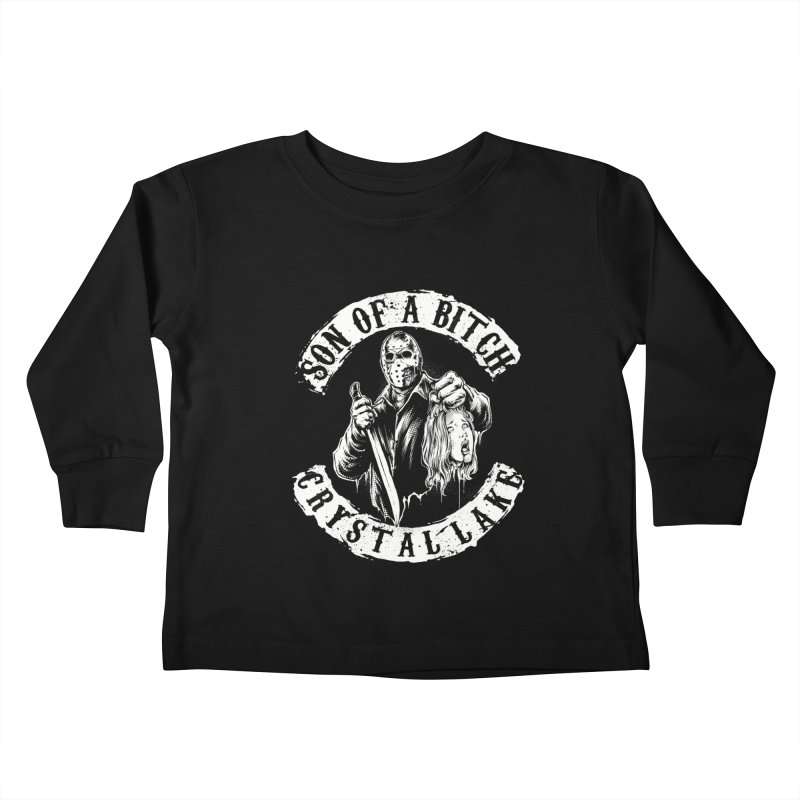 son of a bitch Kids Toddler Longsleeve T-Shirt by THE DARK SIDE