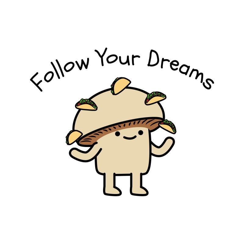 Follow Your Dreams Kids T-Shirt by merchroom movie