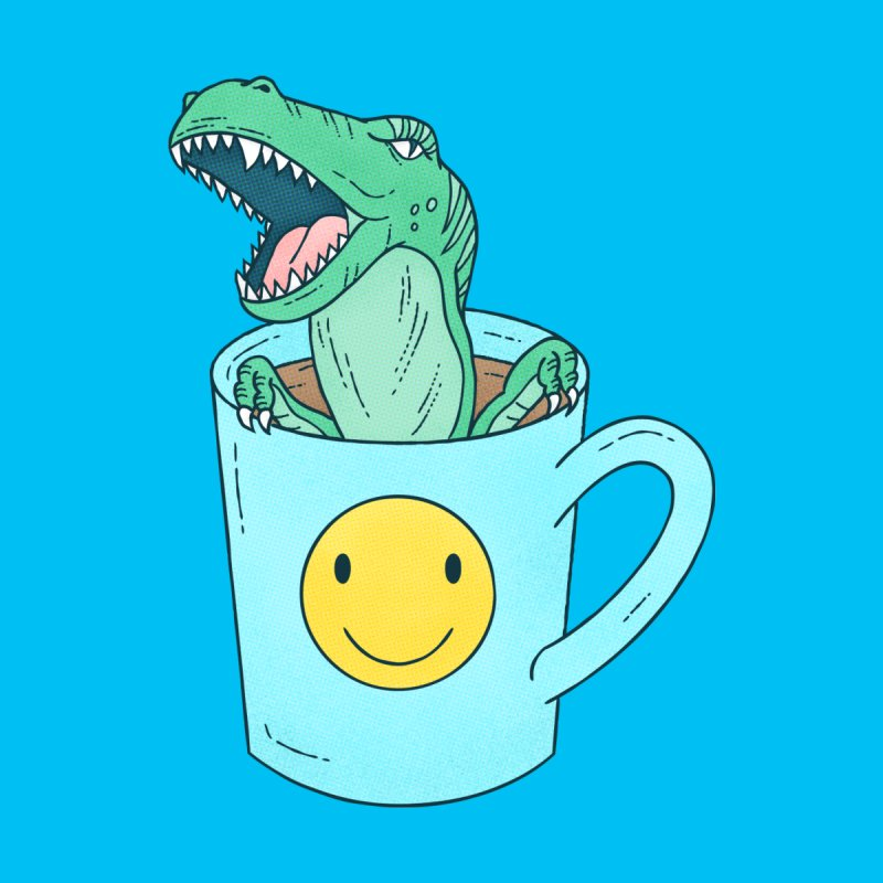Have a Nice Day | T-Rex Dinosaur in a Coffee Cup by Tamara Lance