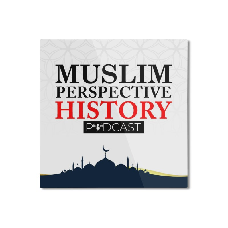 Muslim Prespective History Podcast Logo Home Mounted Aluminum Print by muslim perspective history podcast store