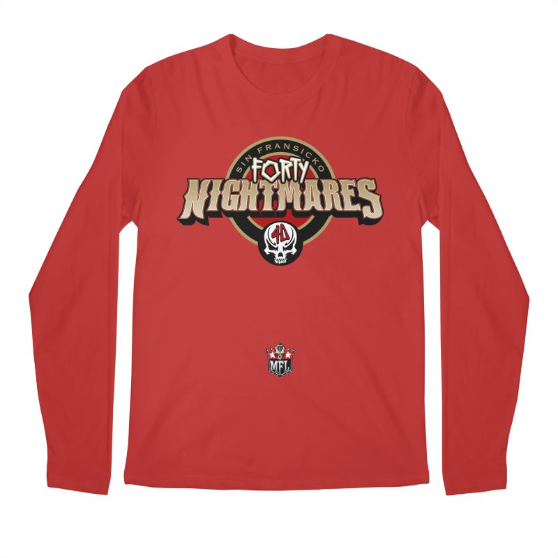 MFL Sin Fransicko Forty Nightmares apparel Men's Regular Longsleeve T-Shirt by Mutant Football League Team Store