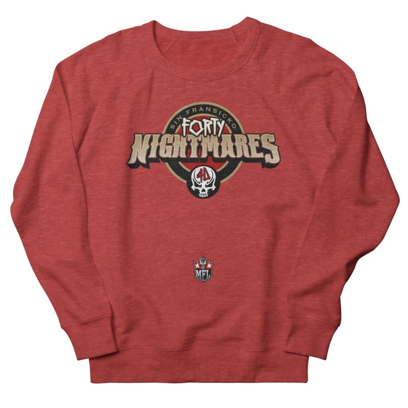 MFL Sin Fransicko Forty Nightmares apparel Women's French Terry Sweatshirt by Mutant Football League Team Store