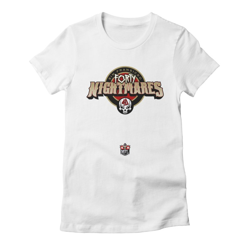 MFL Sin Fransicko Forty Nightmares apparel Women's Fitted T-Shirt by Mutant Football League Team Store