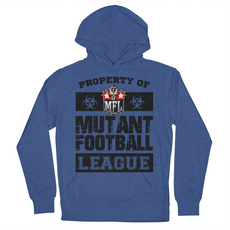 Property of MFL apparel Men's French Terry Pullover Hoody by Mutant Football League Team Store