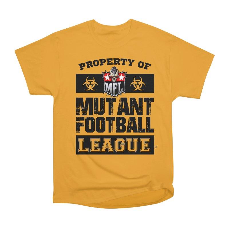 Property of MFL apparel Men's Heavyweight T-Shirt by Mutant Football League Team Store