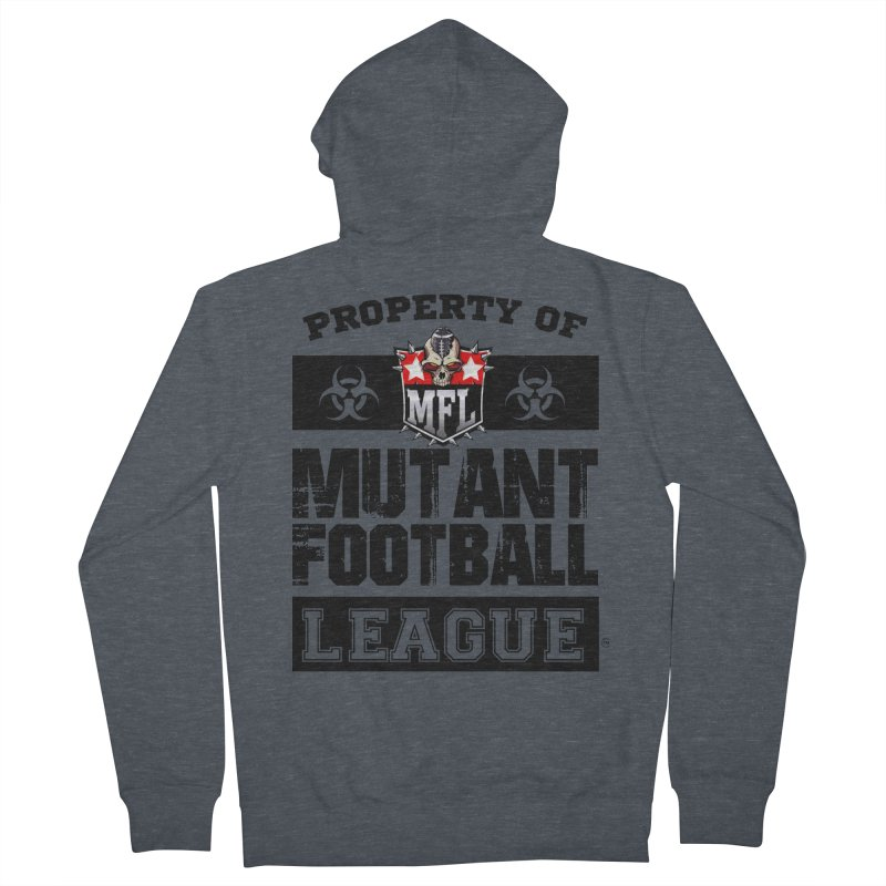 Property of MFL apparel Men's French Terry Zip-Up Hoody by Mutant Football League Team Store