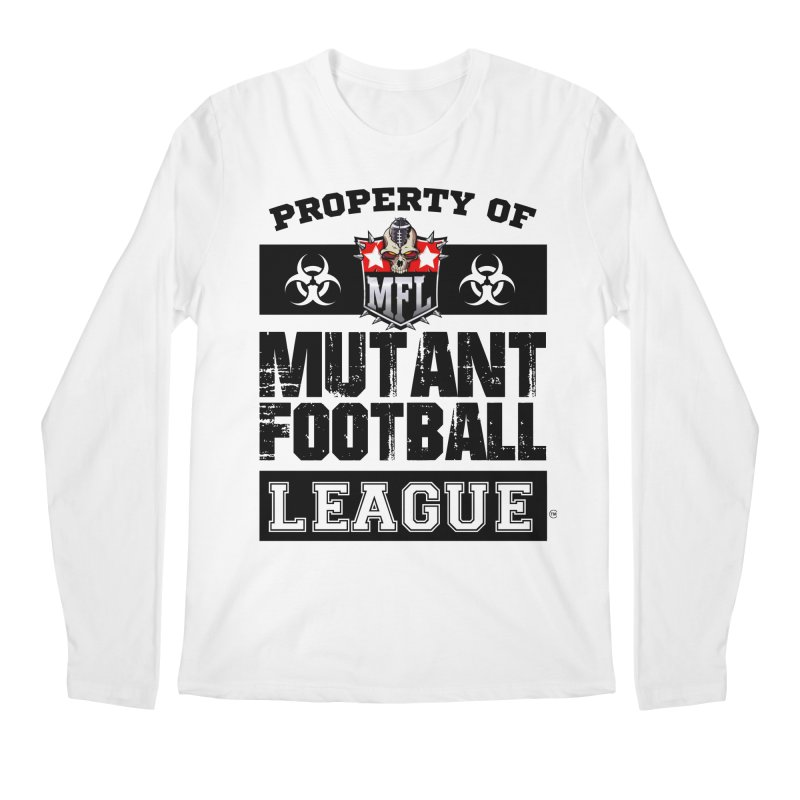 Property of MFL apparel Men's Regular Longsleeve T-Shirt by Mutant Football League Team Store