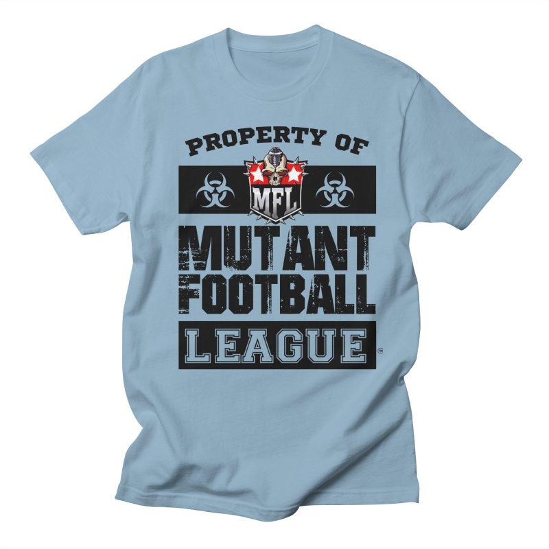 Property of MFL apparel Men's Regular T-Shirt by Mutant Football League Team Store