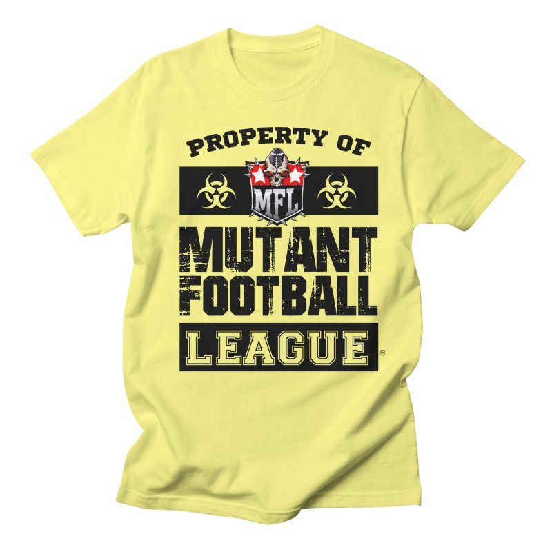 Property of MFL apparel Men's Regular T-Shirt by Mutant Football League Team Store