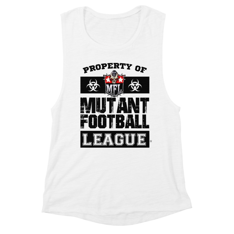 Property of MFL apparel Women's Muscle Tank by Mutant Football League Team Store