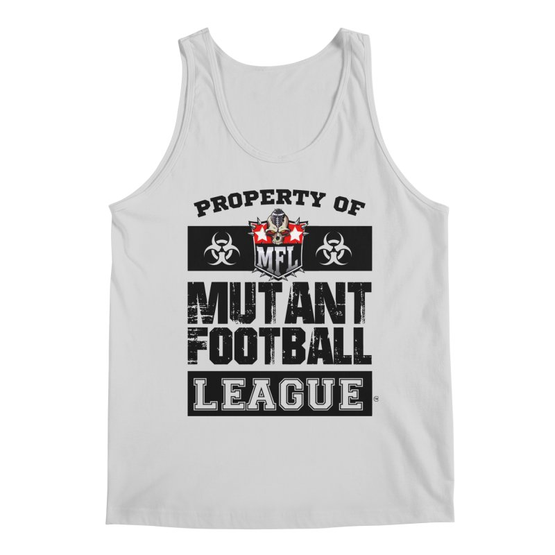 Property of MFL apparel Men's Regular Tank by Mutant Football League Team Store