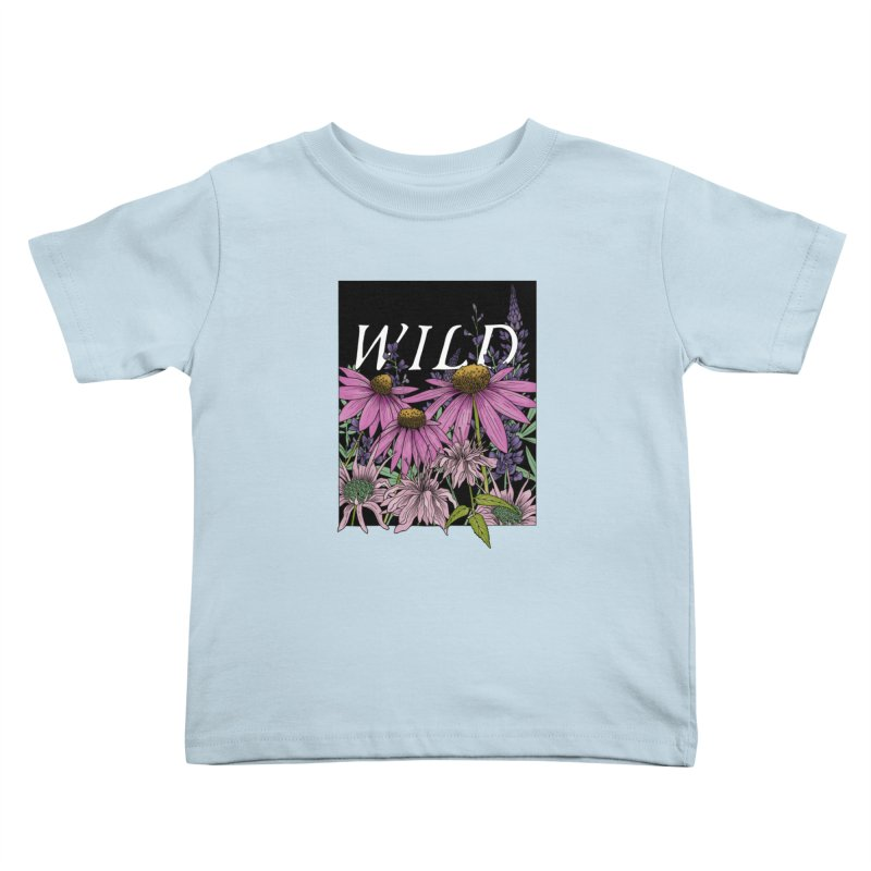 WILD Kids Toddler T-Shirt by mwashburnart's Artist Shop