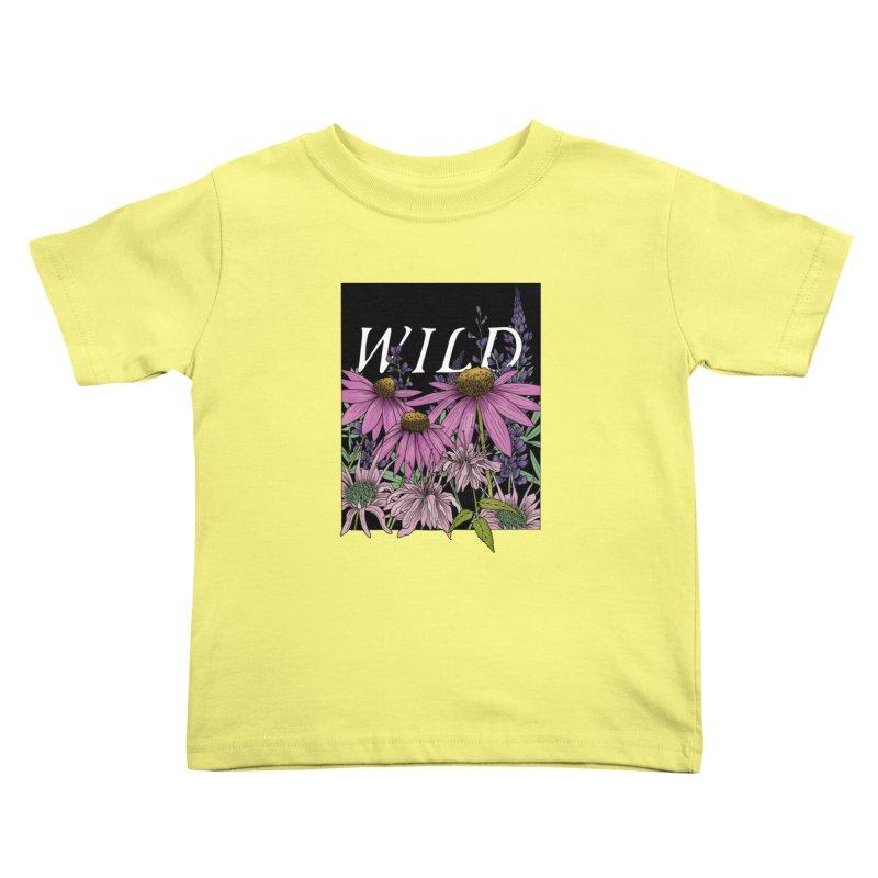 WILD Kids Toddler T-Shirt by mwashburnart's Artist Shop