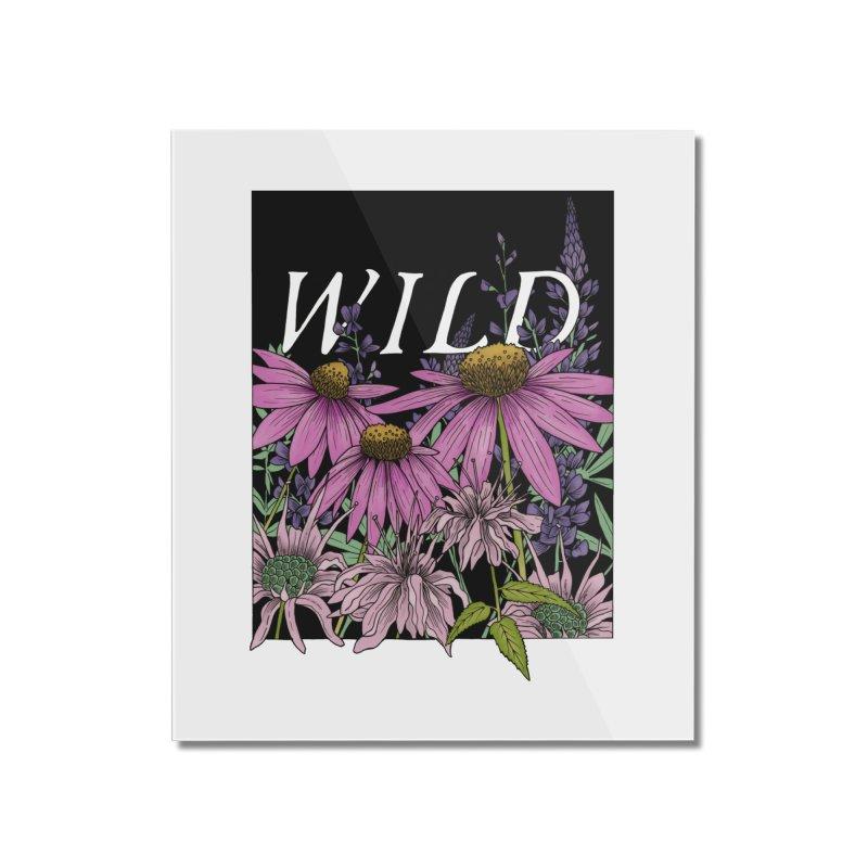 WILD Home Mounted Acrylic Print by mwashburnart's Artist Shop