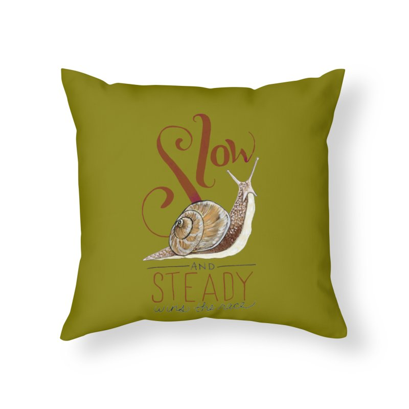 Slow and Steady Home Throw Pillow by mwashburnart's Artist Shop