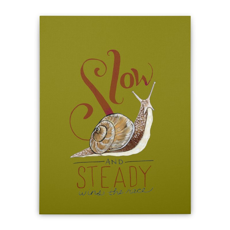 Slow and Steady Home Stretched Canvas by mwashburnart's Artist Shop