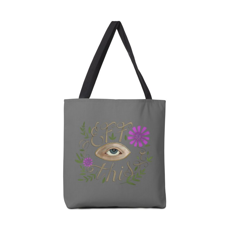Eff This Accessories Tote Bag Bag by mwashburnart's Artist Shop