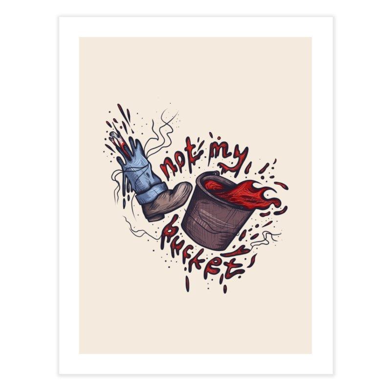 bucket. Home Fine Art Print by myagender