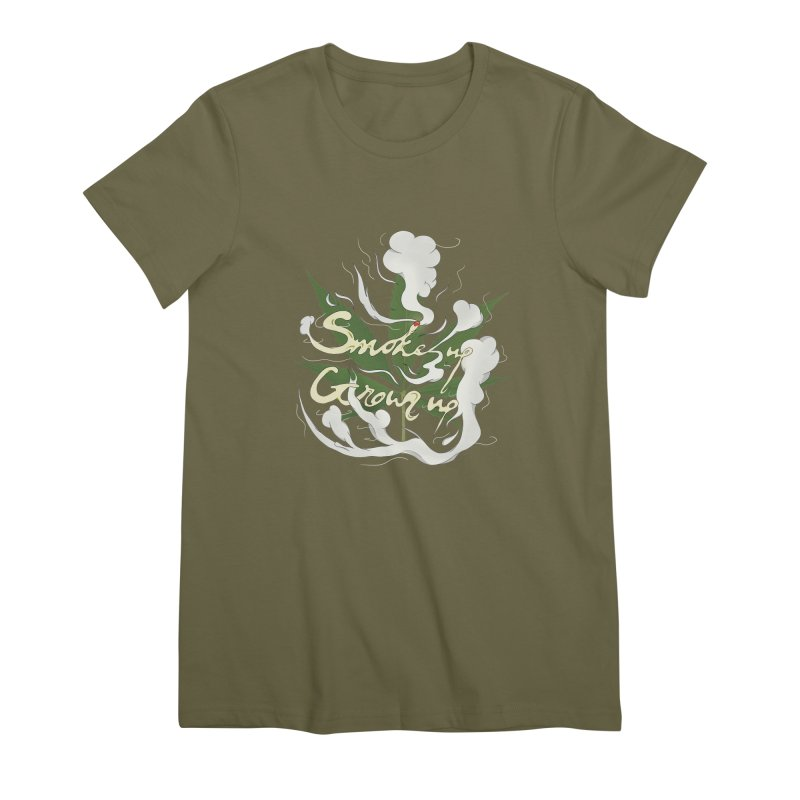 smoke up, grow up. Women's Premium T-Shirt by myagender