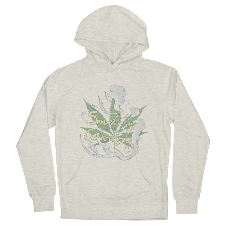 smoke up, grow up. Women's French Terry Pullover Hoody by myagender