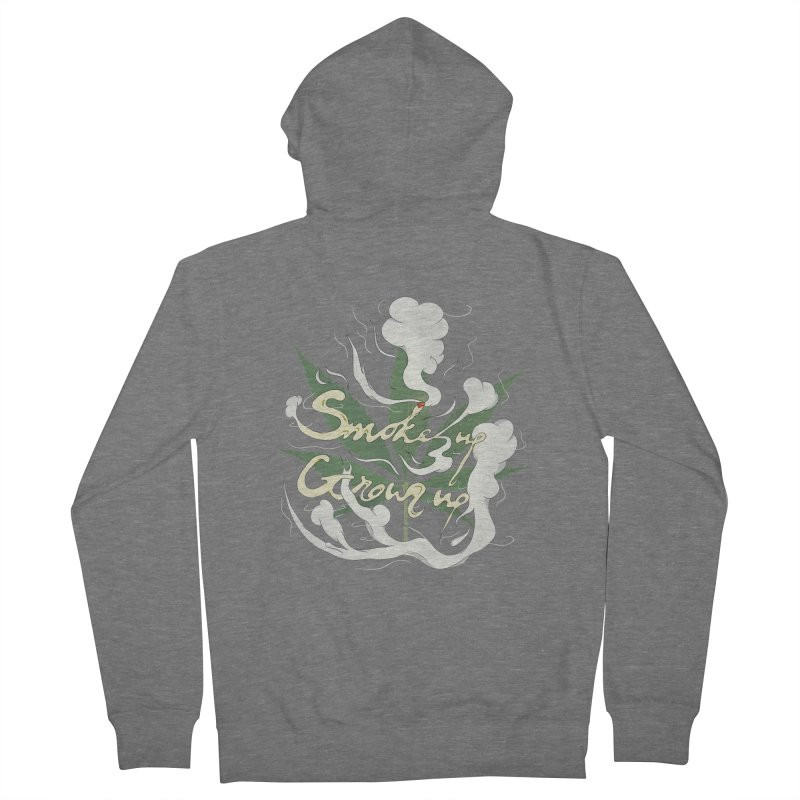 smoke up, grow up. Men's French Terry Zip-Up Hoody by myagender