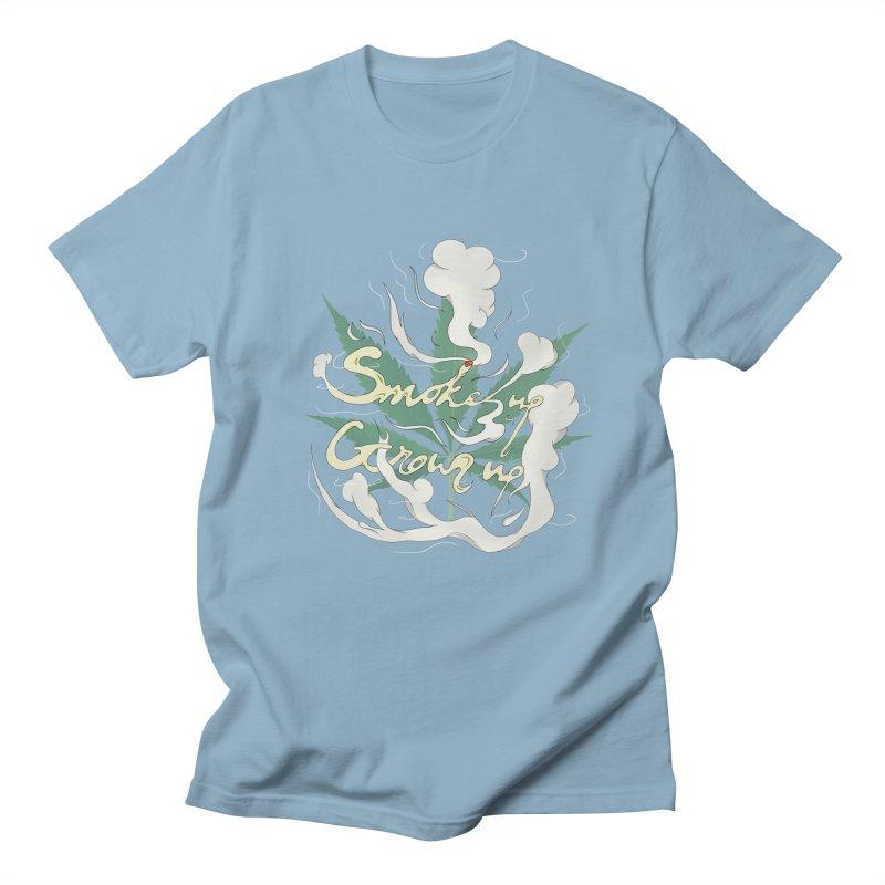 smoke up, grow up. Women's Regular Unisex T-Shirt by myagender