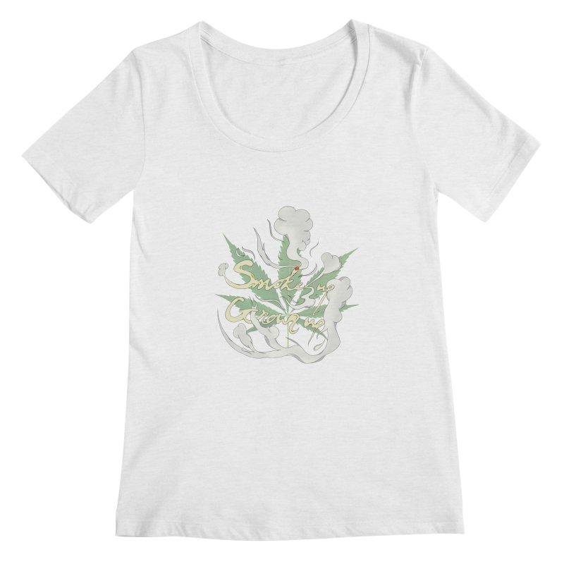 smoke up, grow up. Women's Regular Scoop Neck by myagender