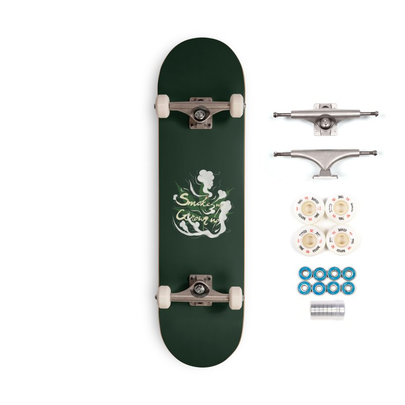 smoke up, grow up. Accessories Complete - Premium Skateboard by myagender