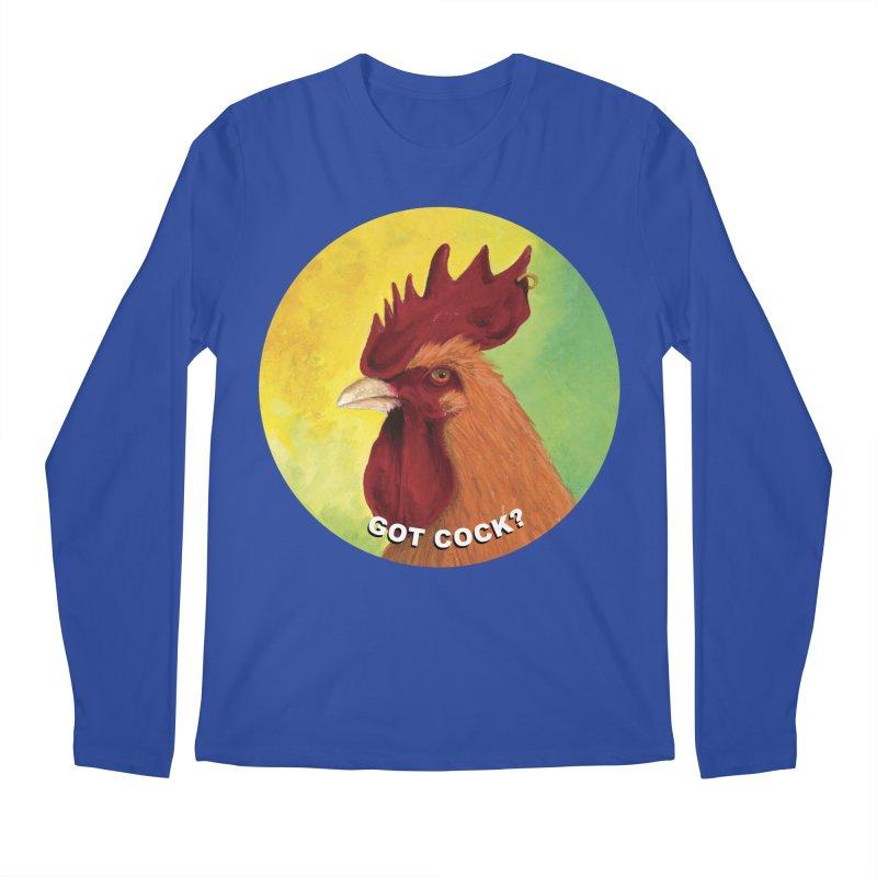 Got Cock? Men's Regular Longsleeve T-Shirt by mybadart's Artist Shop