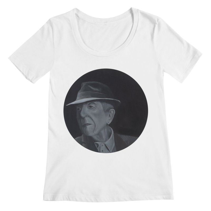 Leonard Cohen Women's Regular Scoop Neck by mybadart's Artist Shop