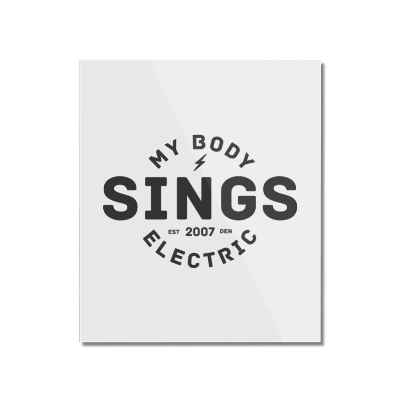 Bomber Logo (Black) Home Mounted Acrylic Print by My Body Sings Electric Merch | Shop Men, Women, an
