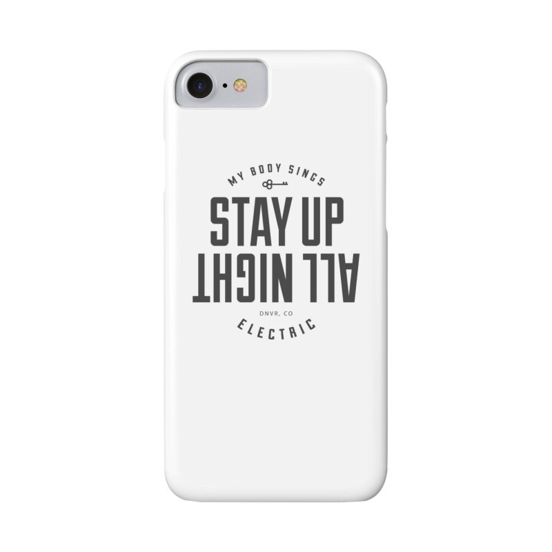 Up All Night (Black) Accessories Phone Case by My Body Sings Electric Merch   Shop Men, Women, an