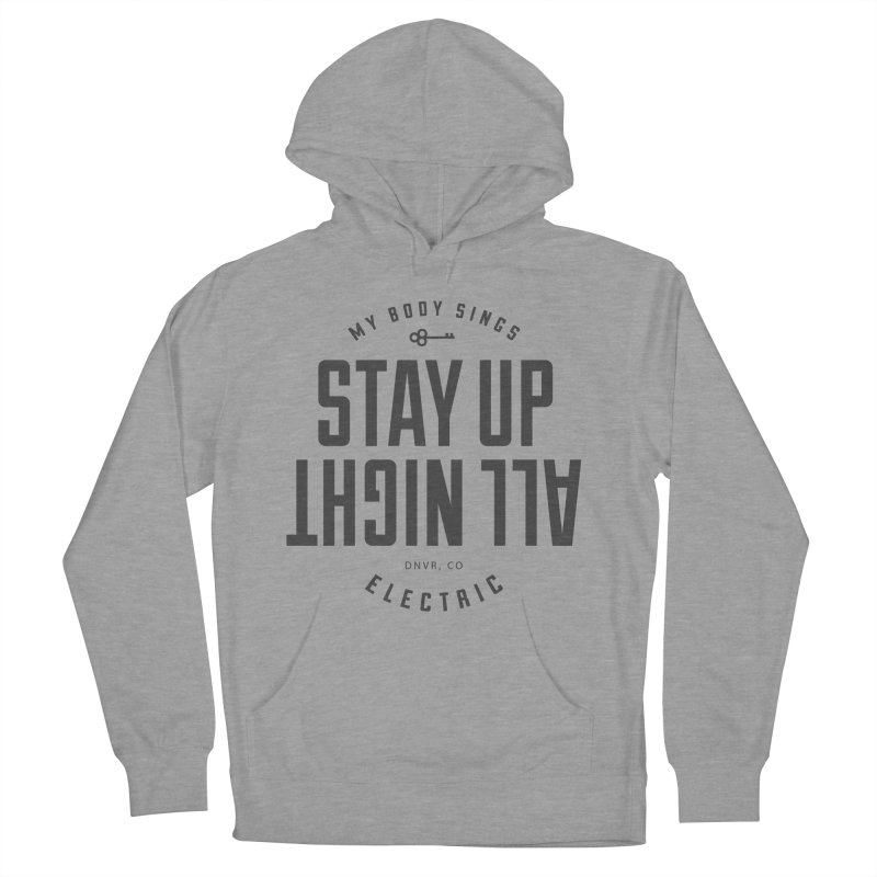Up All Night (Black) Men's French Terry Pullover Hoody by My Body Sings Electric Merch   Shop Men, Women, an