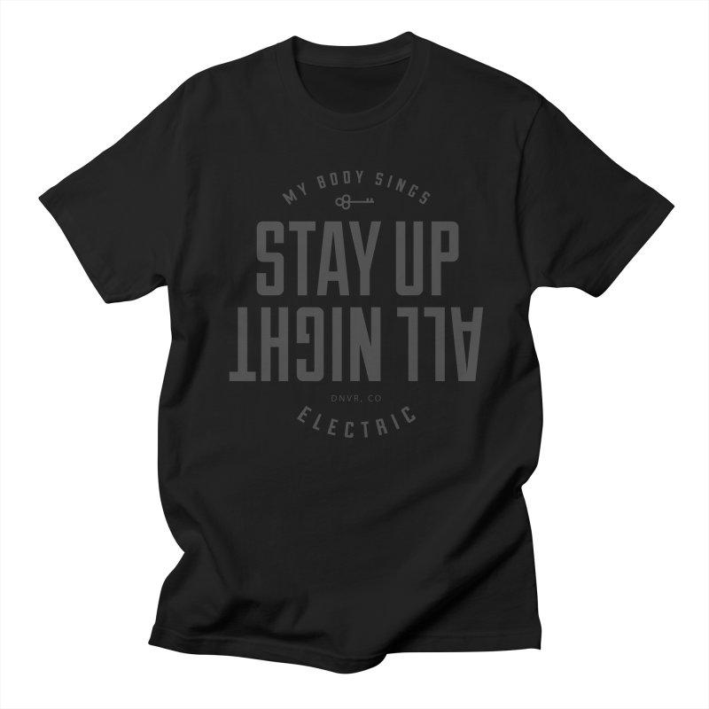 Up All Night (Black) Men's T-Shirt by My Body Sings Electric Merch | Shop Men, Women, an