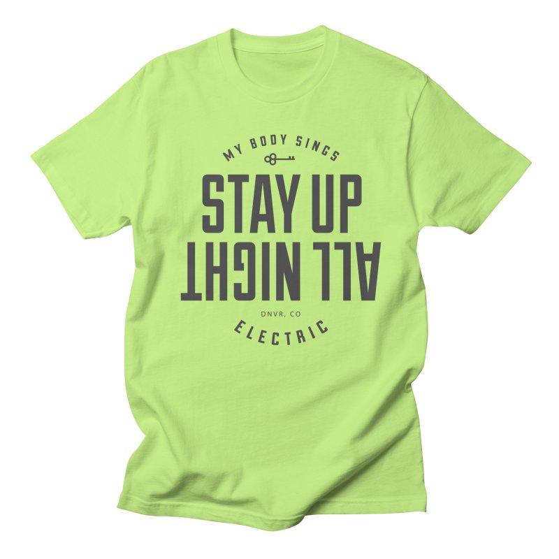 Up All Night (Black) Women's Regular Unisex T-Shirt by My Body Sings Electric Merch   Shop Men, Women, an