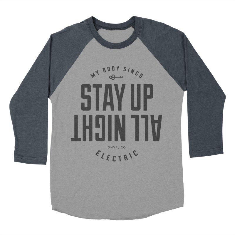 Up All Night (Black) Women's Baseball Triblend Longsleeve T-Shirt by My Body Sings Electric Merch   Shop Men, Women, an
