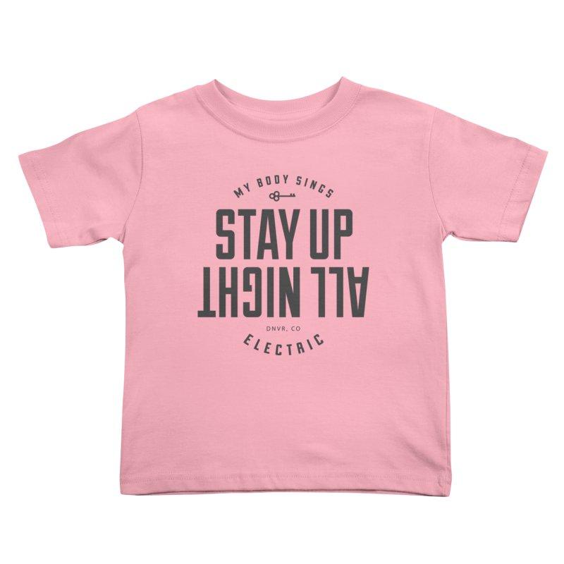 Up All Night (Black) Kids Toddler T-Shirt by My Body Sings Electric Merch   Shop Men, Women, an