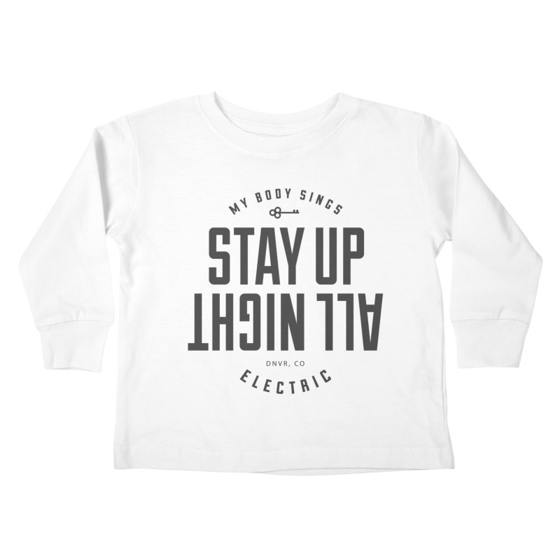 Up All Night (Black) Kids Toddler Longsleeve T-Shirt by My Body Sings Electric Merch | Shop Men, Women, an