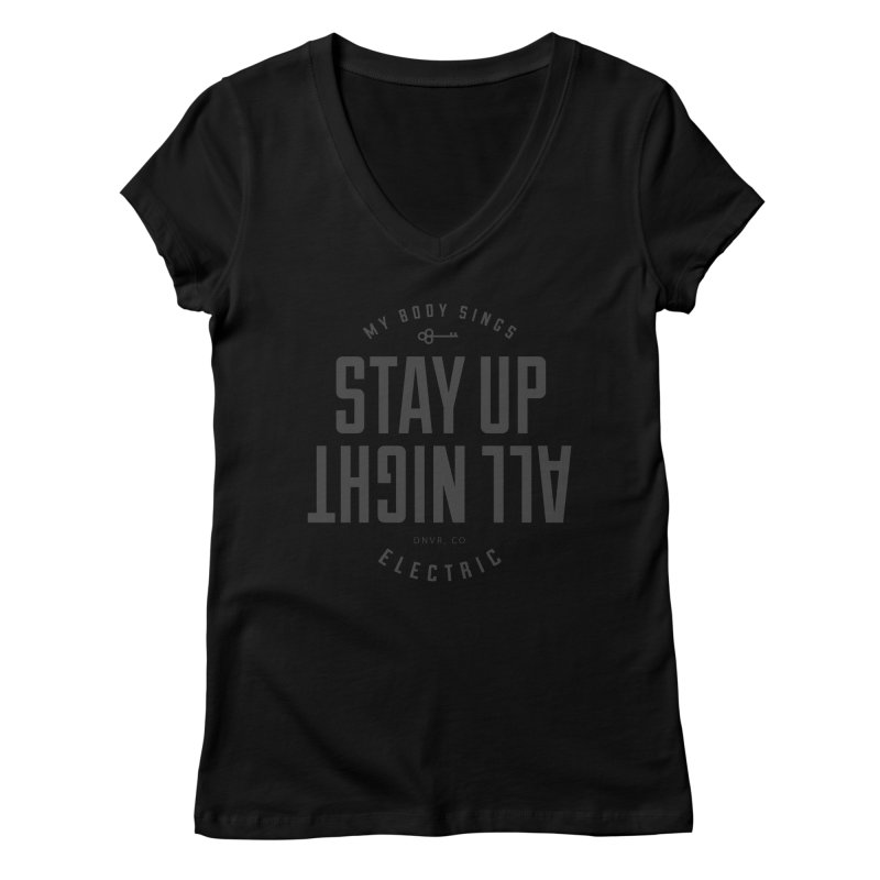 Up All Night (Black) Women's Regular V-Neck by My Body Sings Electric Merch | Shop Men, Women, an