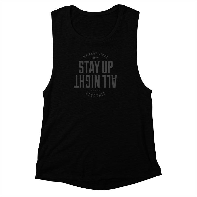 Up All Night (Black) Women's Muscle Tank by My Body Sings Electric Merch | Shop Men, Women, an