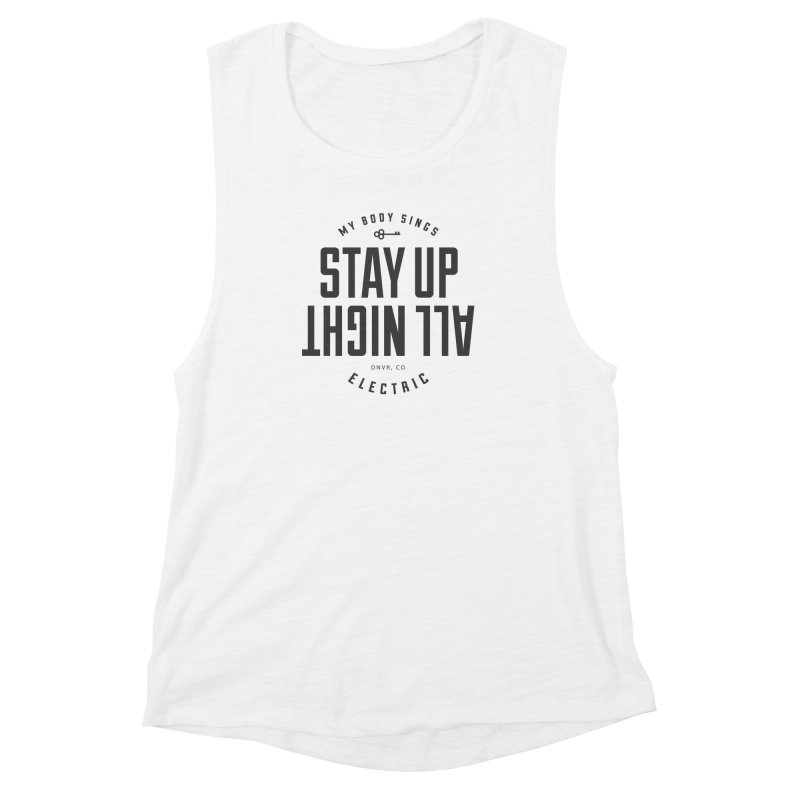 Up All Night (Black) Women's Muscle Tank by My Body Sings Electric Merch | Shop Men, Women, an