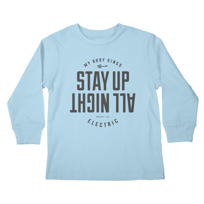 Up All Night (Black) Kids Longsleeve T-Shirt by My Body Sings Electric Merch | Shop Men, Women, an