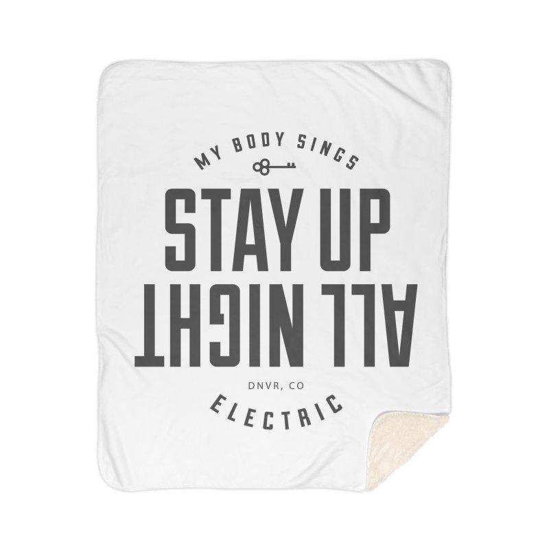 Up All Night (Black) Home Blanket by My Body Sings Electric Merch | Shop Men, Women, an