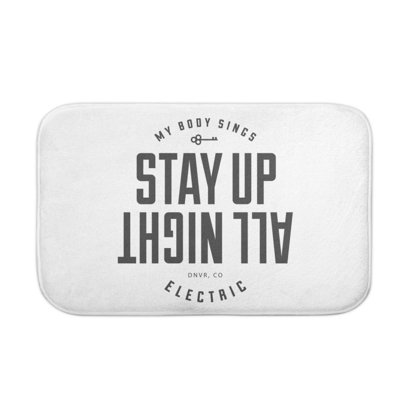 Up All Night (Black) Home Bath Mat by My Body Sings Electric Merch | Shop Men, Women, an