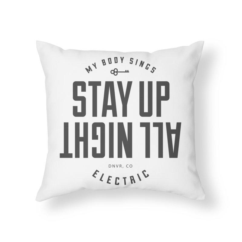 Up All Night (Black) Home Throw Pillow by My Body Sings Electric Merch   Shop Men, Women, an
